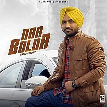 Naa Bolda (feat. Charan Banwait)