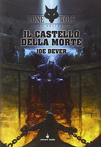 Il castello della morte. Lupo Solitario. Serie MagnaKai (Vol. 7)
