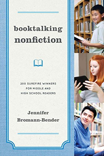 [Booktalking Nonfiction: 200 Surefire Winners for Middle and High School Readers] (By: Jennifer Bromann-Bender) [published: December, 2013]