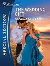 The Wedding Gift (Silhouette Special Edition Book 2050)