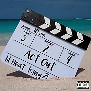 Act Out (feat. King Z)