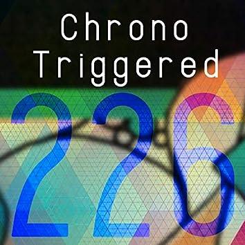 Chrono Triggered 226