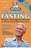 The Miracle of Fasting - Proven Throughout History