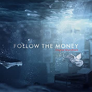 Follow the Money (Original Soundtrack - Season 1)