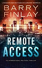 Remote Access: An International Political Thriller (The Marcie Kane Thriller Collection Book 3)
