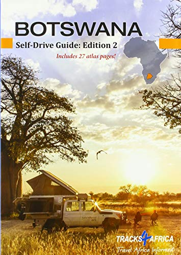 Botswana Self-Drive Guide: Edition 2
