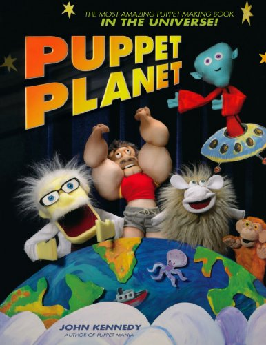 Compare Textbook Prices for Puppet Planet: The Most Amazing Puppet-Making Book in the Universe  ISBN 0035313334696 by Kennedy, John
