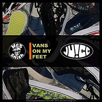Vans On My Feet