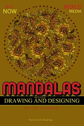Mandalas Artistic Drawing And Designing Art Of Zendala (English Edition)
