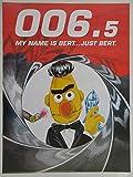 Unbekannt Sesamstrasse 006.5 My Name is Bert Poster 60 x 80