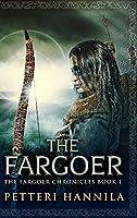 The Fargoer: Large Print Hardcover Edition