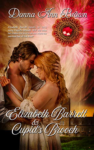 Elizabeth Barrett and Cupid's Brooch (A Trade In Time)