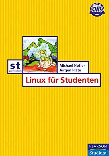 Linux für Studenten (Pearson Studium - Scientific Tools)