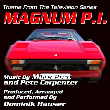 Magnum P.I. - Theme from the TV Series (Mike Post, Pete Carpenter)