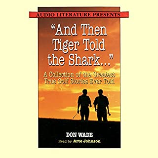 """""""And Then Tiger Told the Shark..."""" audiobook cover art"""
