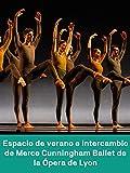 Summerspace y Exchange de Merce Cunningham - Ballet de la Opéra de Lyon - Festival Montpellier Danse