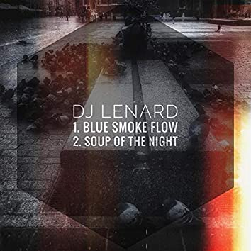 Blue Smoke Flow / Soup Of The Night