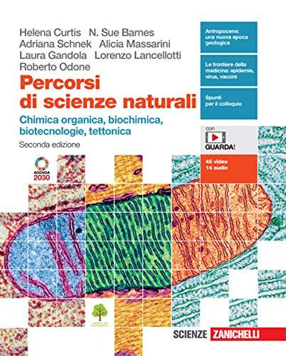 Percorsi di scienze naturali. Chimica organica, biochimica, biotecnologie, tettonica. Con e-book. Con espansione online
