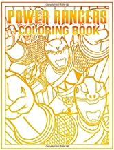 Power Rangers Coloring Book: Anxiety Power Rangers Dino Charge Coloring Books For Adults And Kids Relaxation And Stress Relief
