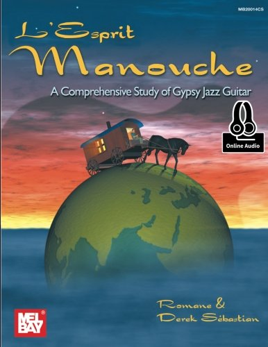 L'Esprit Manouche: A Comprehensive Study of Gypsy Jazz Guitar