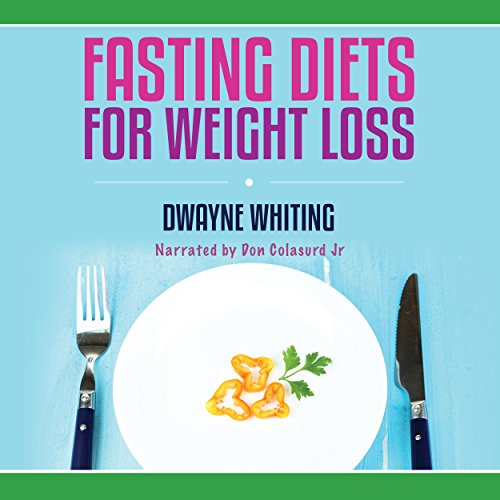 Fasting Diets: For Weight Loss audiobook cover art