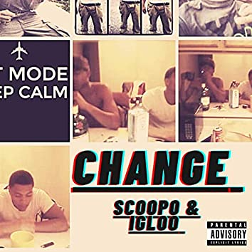 CHANGE (feat. Igloo)