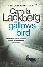 The Gallows Bird (Patrick Hedstrom and Erica Falck, Book 4) (Patrik Hedstrom 4) by Camilla Lackberg (3-Mar-2011) Paperback