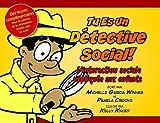 Tu es un detective social