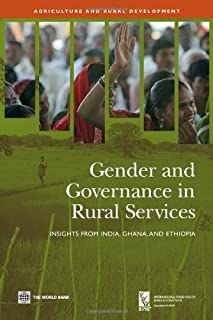 Gender and Governance in Rural Services: Insights from India, Ghana, and Ethiopia (Agriculture and Rural Development Series)