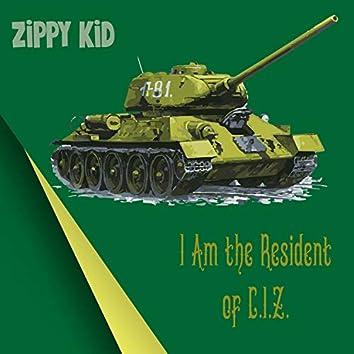 I Am the Resident of C.I.Z.
