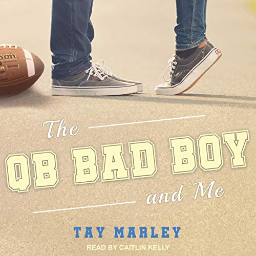 The QB Bad Boy and Me  By  cover art