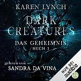 Das Geheimnis: Dark Creatures 1
