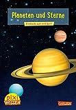 Pixi Wissen 10: Planeten und Sterne: Einfach gut erklärt!