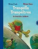 Tranquilla Trampeltreu: die beharrliche Schildkröte   Fabelhafter Kinder-Klassiker