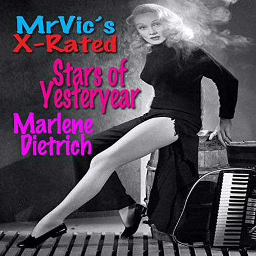 Mr. Vic's X-Rated Stars of Yesteryear: Marlene Dietrich cover art