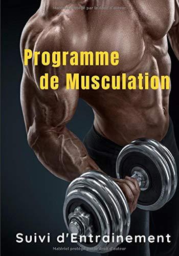 Programme de musculation suivi d'entrainement: Journal de musculation. Suivi régulier de vos exercices de Force/Stretching/Cardio pour hommes et femmes 122 pages  17,8 cmX25,4 cm
