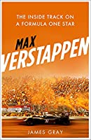 Max Verstappen: The Inside Track on a Formula One Star