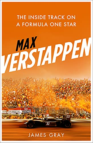 Max Verstappen: The Inside Track on a Formula One Star (English Edition)