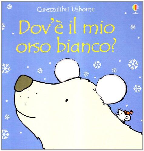 Dov'è il mio orso bianco?