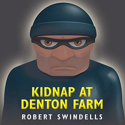 Kidnap at Denton Farm audiobook cover art