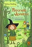 Petronella Apfelmus - Hexenbuch und Schnüffelnase: Band 5 - Sabine Städing