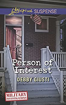Person of Interest: Faith in the Face of Crime (Military Investigations) by [Debby Giusti]