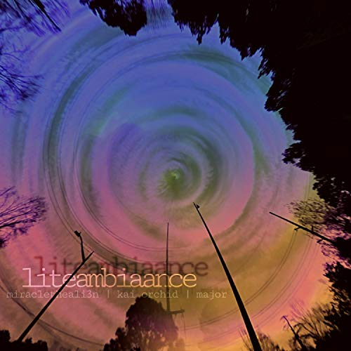 liteambiaance (feat. major the mage & Kai Orchid)