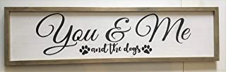 Framed You & Me & The Dogs Large Bedroom Over Bed Wooden Decorative Painted Wall Home Decor