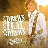 Drews Feat. Drews (Die Ultimativen Hits) - ürgen Drews