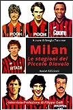 Milan le stagioni del Piccolo Diavolo...
