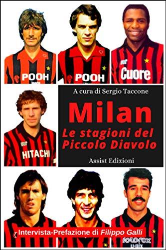 Milan le stagioni del Piccolo Diavolo