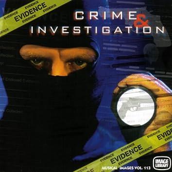 Crime and Investigation: Musical Images, Vol. 113 (Original Motion Picture Soundtrack)