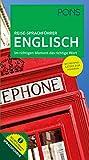 PONS Reise-Sprachführer Englisch: Im richtigen Moment das richtige Wort. Mit Beispielsätzen zum Anhören.