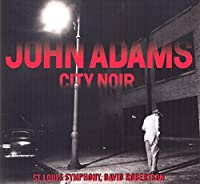 Adams: City Noir (2014-05-06)